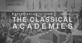 Establishing The Classical Academies Video Thumbnail